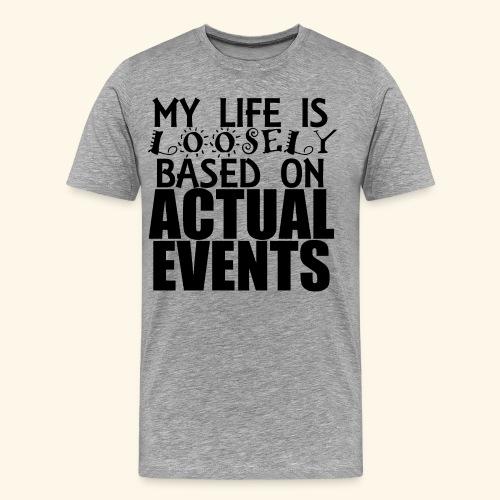 loosely based T-Shirts - Men's Premium T-Shirt