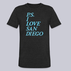 P.S. I Love San Diego - Unisex Tri-Blend T-Shirt by American Apparel