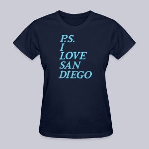P.S. I Love San Diego - Women's T-Shirt
