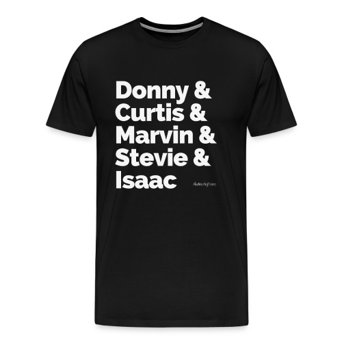 Donny Curtis Marvin Stevie Isaac - Men's Premium T-Shirt
