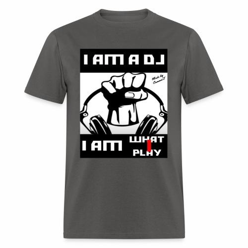 I AM WHAT I PLAY - Men's T-Shirt