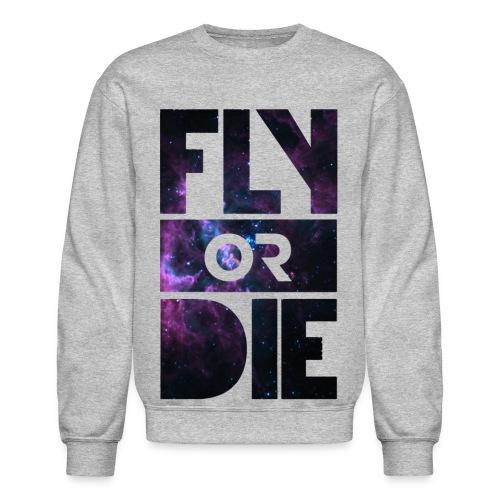 FLY OR DIE - Crewneck Sweatshirt