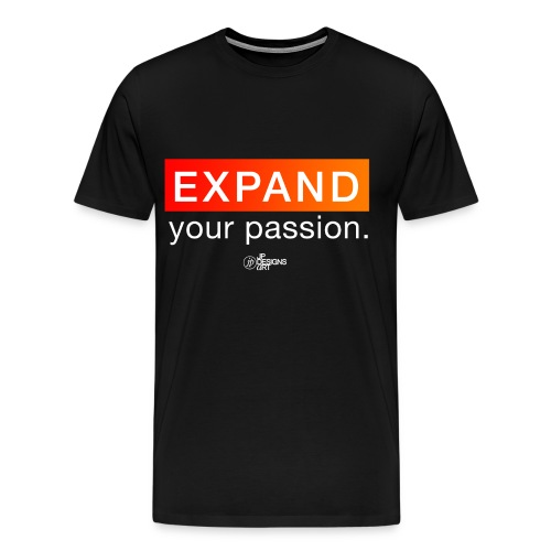 Expand Your Passion - Men's Premium T-Shirt