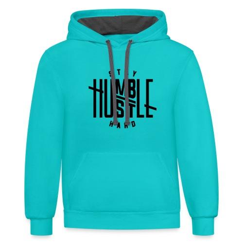 Women's Stay Humble Hustle Hard Hoodie - Contrast Hoodie