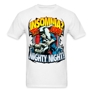 Judo Adult T-shirt Insomnia? Try Judo! Nighty Night! - Men's T-Shirt