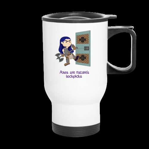 Axes are nature's lockpicks travel mug - Travel Mug