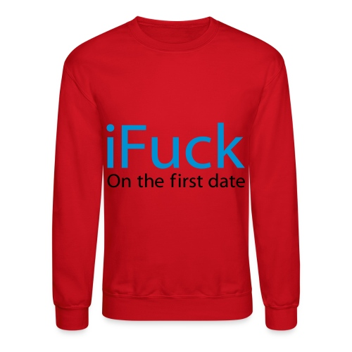 iFuck - Crewneck Sweatshirt