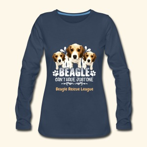 Beagles - Can't Have Just One - Women's Premium Long Sleeve T-Shirt