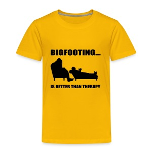 Bigfooting Therapy Toddler Premium T-Shirt - Toddler Premium T-Shirt