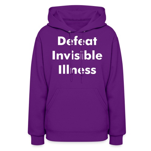 Defeat Invisible Illness Hoodie - Women's Hoodie