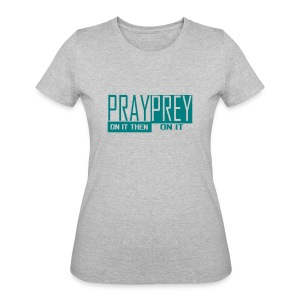 pray/prey - Women's 50/50 T-Shirt
