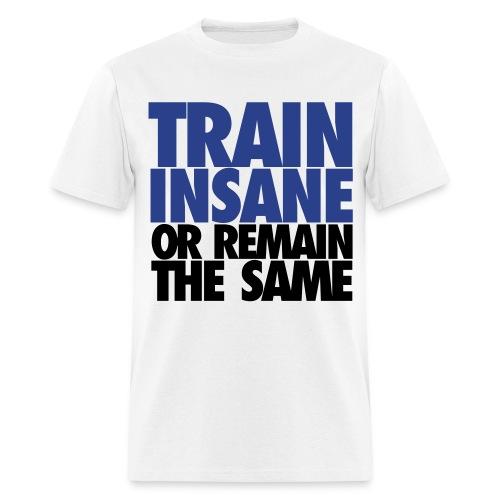 Train Hard T-Shirt - Men's T-Shirt