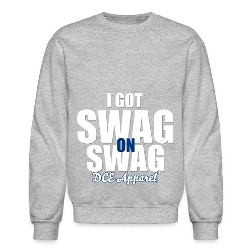 Swag On Swag - Crewneck Sweatshirt