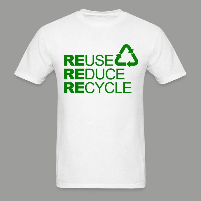 Go green Slogan Reuse Reduce Recycle Mens T-shirts T-Shirt ...