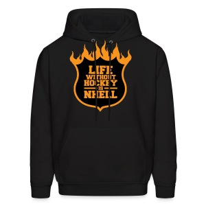 Life Without Hockey Is NHELL SweatShirt - Men's Hoodie
