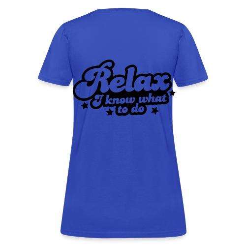 Relax ladies - Women's T-Shirt