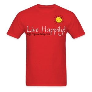 Live Happily! - Men's T-Shirt