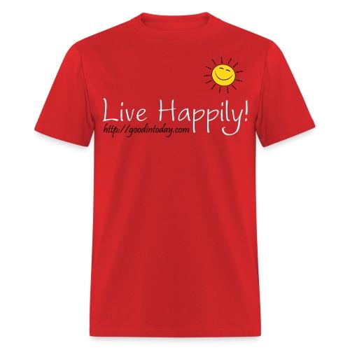 Live Happily! - Men's T-Shirt