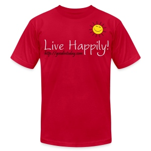 Live Happily! - Men's T-Shirt by American Apparel
