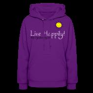 Hoodies ~ Women's Hoodie ~ Live Happily!