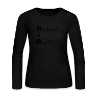 Long Sleeve Shirts ~ Women's Long Sleeve Jersey T-Shirt ~ Respect and Buy R&B