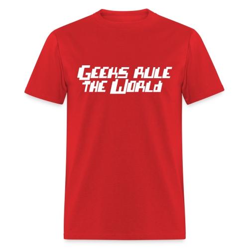 Men's Geeks Rule - Men's T-Shirt
