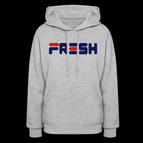 FRESH - Women's Hoodie
