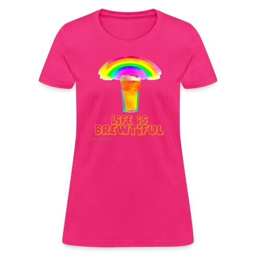 Life Is Brewtiful Women's T-Shirt - Women's T-Shirt