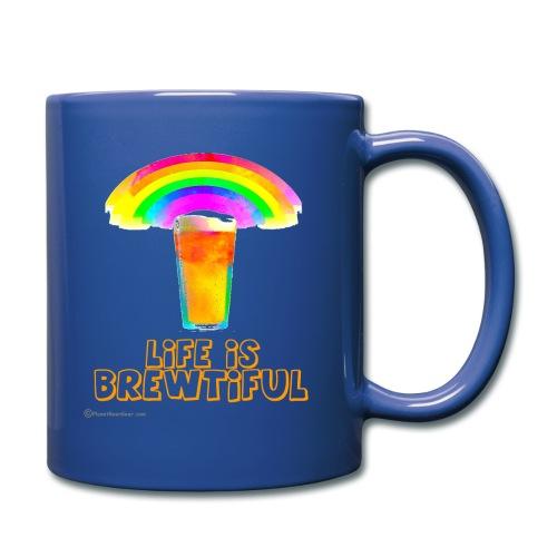 Life Is Brewtiful Full Color Mug - Full Color Mug
