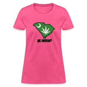 Got Medicine T-Shirt - Women's Basic Tee - Women's T-Shirt