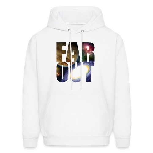 Far Out  - Men's Hoodie
