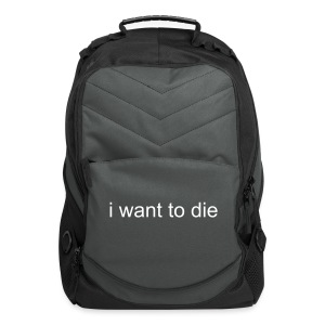 i want to die - Computer Backpack