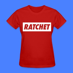 Ratchet Women's T-Shirts - stayflyclothing.com - Women's T-Shirt