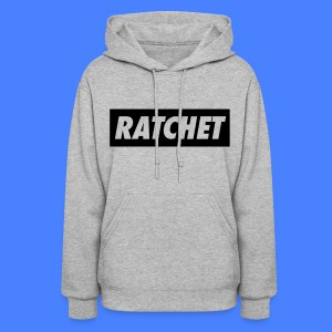Ratchet Hoodies - stayflyclothing.com - Women's Hoodie