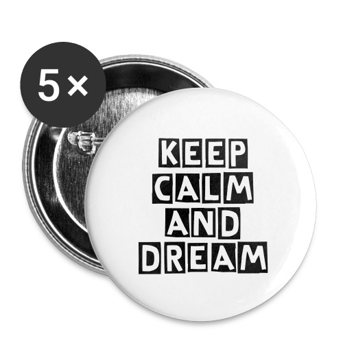 ''keep calm and dream' Large' pins - Large Buttons