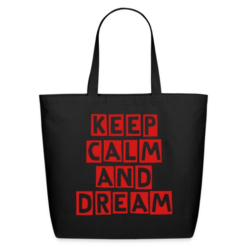 ''keep calm and dream'' tote bag - Eco-Friendly Cotton Tote