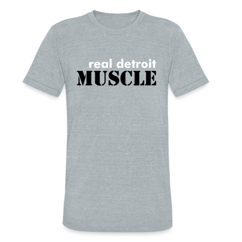 Unisex Tri-Blend T-Shirt - Classic Real Detroit Muscle in an awesome very light weight fabric
