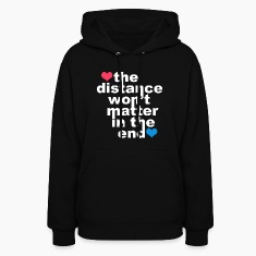 Distance Wont matter in the End White with Hearts Hoodies
