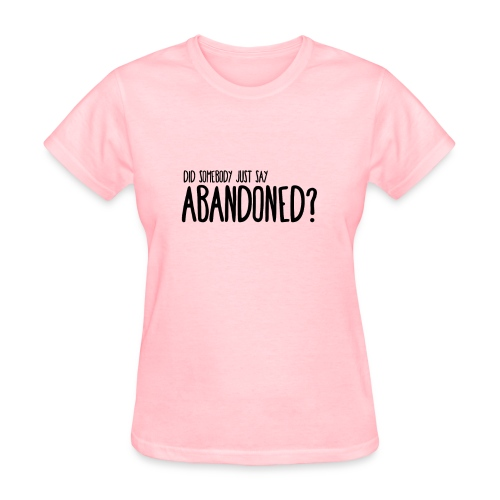 DID SOMEBODY SAY.. - Womens T-Shirt Fruit To The Loom - Women's T-Shirt