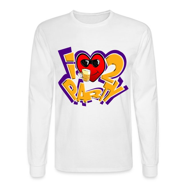 I Love To Party. TM  Mens Long sleeve shirt