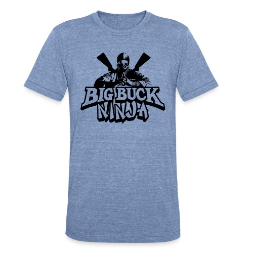 There is only one ALin, Big Buck Ninja - Unisex Tri-Blend T-Shirt