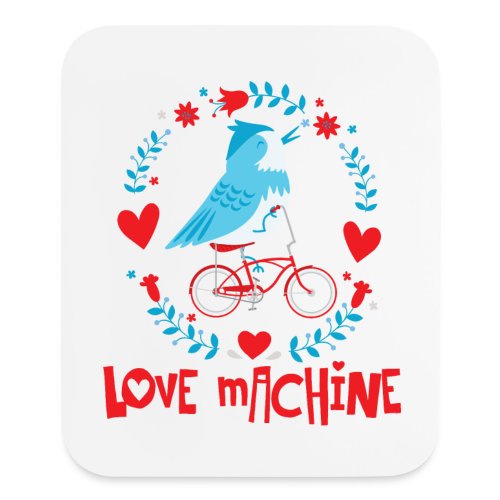 Love Machine Bird Riding Bicycle - Mouse pad Vertical