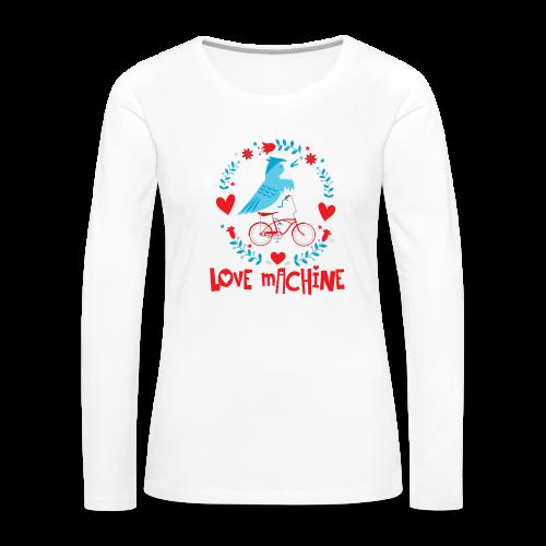 Love Machine Bird Riding Bicycle - Women's Premium Long Sleeve T-Shirt
