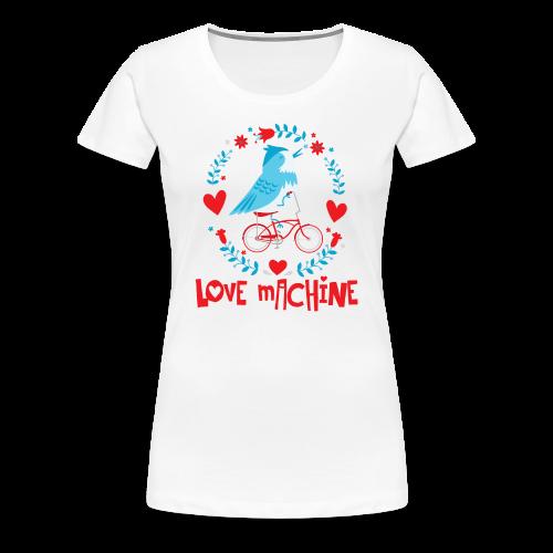Love Machine Bird Riding Bicycle - Women's Premium T-Shirt