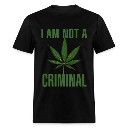 I Am Not A Criminal / Cannabis Leaf T-shirt - Men's T-Shirt