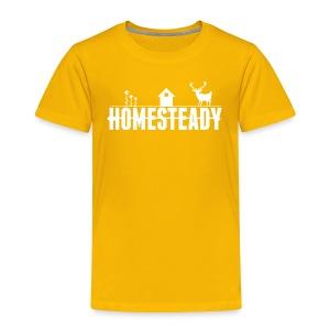 TODDLER Homesteady Tee - Toddler Premium T-Shirt