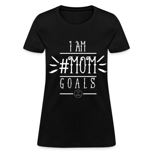 #MOMGOALS Women Short Sleeve Tee - Women's T-Shirt
