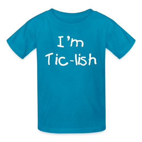 I'm Tic-lish Kid's T-shirt (White Text) - Kids' T-Shirt