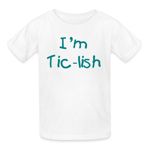 I'm Tic-lish Kid's T-shirt (Blue Text) - Kids' T-Shirt