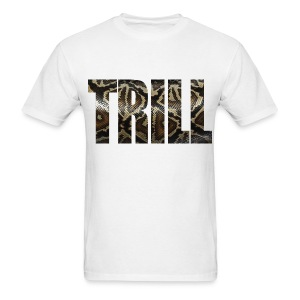 Trill T-Shirt - Men's T-Shirt